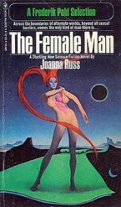 Image contains a cover version of The Female Man. in the centre of a space like landscape a tall woman with extravagant red hair peels her skin off.