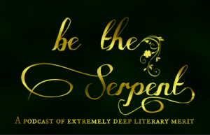 Be the Serpent Logo- gold writing on a black background