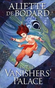 The image shows the cover of Aliette de Bodard's novel 'In the Vanishers' Palace'. The cover is renders in blues and greens with a large Loong (chinese dragon) head in the baground. In the foreground and centre of the image there is a female figure mid jumping posture. They are wearing a pale cream and orange tunic, and peach trousers.