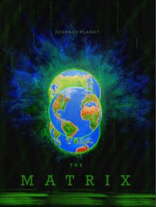 The Earth, on black/green/blue background, with green text descending, as in The Matrix