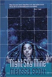 The image shows the cover of Melissa Scott's novel 'Night sky mine'. The cover is rendered in different tones of blues. There is in the lower half foreground a young woman with moonlit skin, dark hair and eyes, looking directly out of the cover. Over her head is draped a fabric that she holds wide. It resembles the night sky. Behind her is the same night sky- dark blue with whiter blue stars and galaxies. Overlaying it all are fine white gridlines.