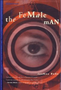 Image contains a cover version of The Female Man. In the centre of the image is the close up of an eye. No other part of the face is seen. Circles radiate out from the eye in tones of reds and pinks.