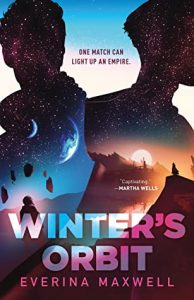 Image shows cover of Everina Maxwell's novel 'Winter's Orbit'. The silhouette of 2 figures cast against a pale sky takes up the whole cover. The silhouettes are filled by 2 different sky-landscapes: the one on the left shows a moon and planet in the distance in a night sky while a figure in the forefront has rocks orbiting them; the one on the right shows a setting sun over a mountain range with the outlines of city skyline, a figure on a distant cliff looks towards the sun.
