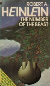 Image shows cover of Robert A. Heinlein 's novel 'The number of the Beast' it is an areal shot of a landscape of fields and towns in the background, in the foreground there are white clouds and a grey teardrop shaped spaceship.