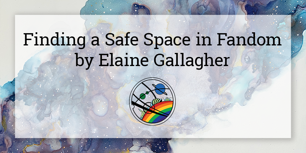 """On a semi-opaque white square is written """"Finding a Safe Space in Fandom by Elaine Gallagher"""". Below in the centre is the Glasgow in 2024 Pride logo, and the background is a galaxy cloud in shades of blue and purple going from the bottom left to top right corner of the image."""