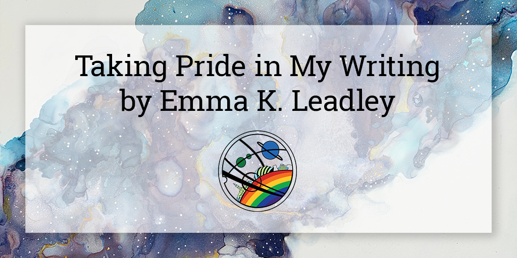 """On a semi-opaque white square is written """"Taking Pride in My Wiriting by Emma K. Leadley"""". Below in the centre is the Glasgow in 2024 Pride logo, and the background is a galaxy cloud in shades of blue and purple going from the bottom left to top right corner of the image."""